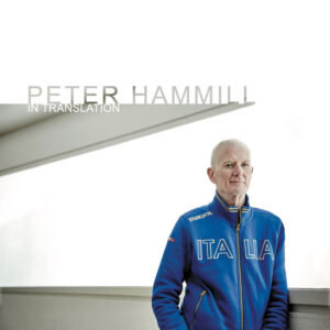 Peter Hammill: In Translation – album review