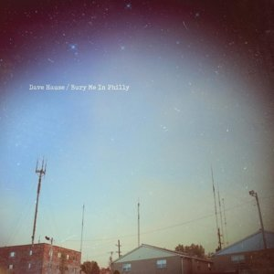 Dave Hause & The Mermaid: Bury Me In Philly – album review