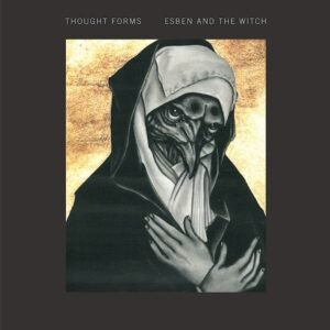 Esben And The Witch   Thought Forms Split LP – check out first two tracks off it