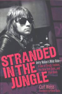Stranded In the Jungle: Curt Weiss – Book Review & Author Interview -'this years crucial rock read' says Joe Whyte