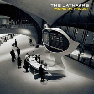 The Jayhawks: Paging Mr. Proust – album review