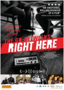 The Go-Betweens: 'Right Here' a film by Kriv Stenders -DVD review