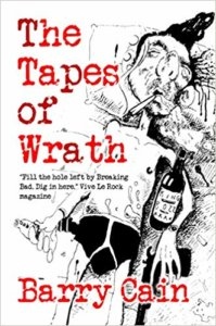 Barry Cain – The Tapes Of Wrath – Book Review