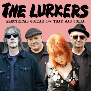 The Lurkers (Stride / Moore / Esso) release new single 'Electrical Guitar' on  Damaged Goods