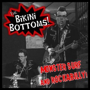 The Bikini Bottoms: Monster Surf And Rockabilly – album review