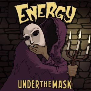 Energy Announce new EP: Under The Mask