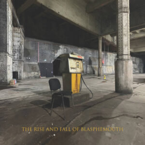 FilthyDirty: The Rise And Fall Of Blasphemouth – album review