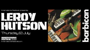 Leroy Hutson to play The Barbican as part of the Innervisions Festival