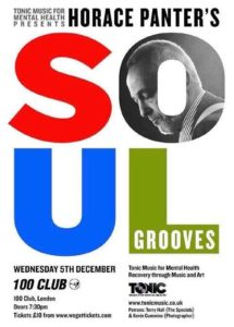 Horace Panter brings Soul Grooves to the 100 Club, 5th Dec 2018 for Tonic Music for Mental Health
