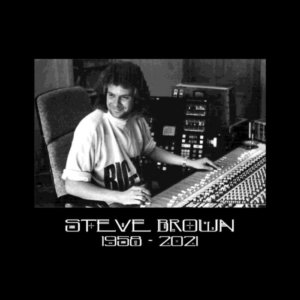 Steve Brown (producer of The Cult, Manics and many more) RIP