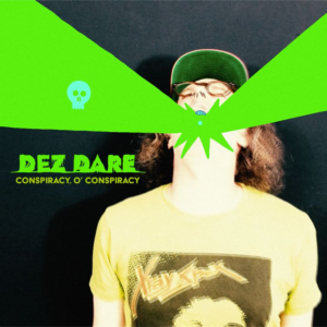 Dez Dare: Conspiracy, O Conspiracy single launch and interview