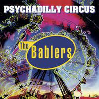 The Bablers: Psychadilly Circus – album review