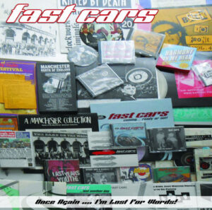 Interview: Fast Cars – Once Again … I'm Lost For Words
