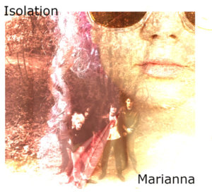 WATCH THIS! Isolation release video for Marianna