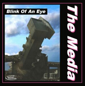 The Media: Blink of An Eye – album review/interview