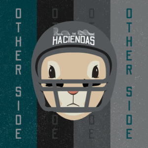 The Haciendas : Other Side – single review