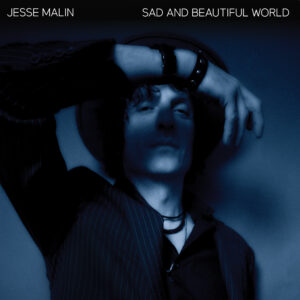 Jesse Malin: Sad And Beautiful World – album review and interview