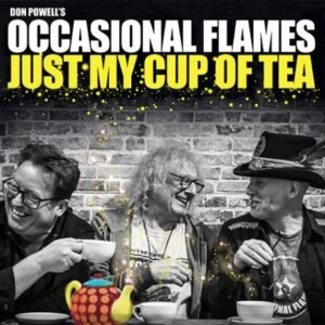 Don Powell's Occasional Flames: Just My Cup of Tea – album review